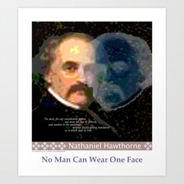 No Man Can Wear One Face Art Print