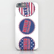 Never Trump (Triple) iPhone 6s Slim Case
