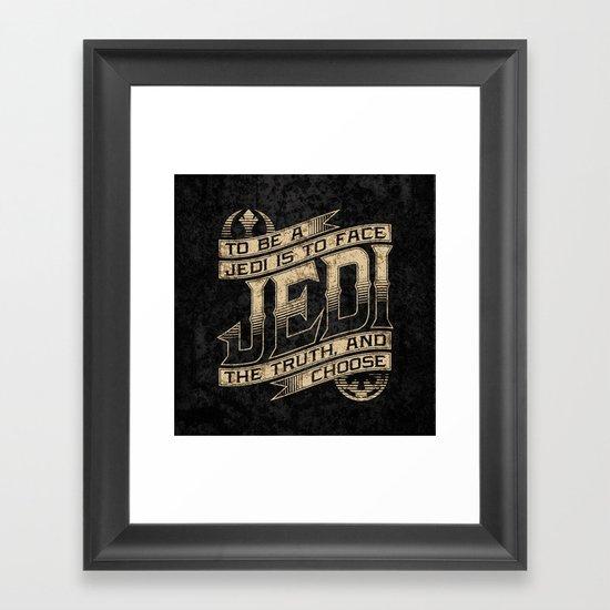 To Be A Jedi Framed Art Print