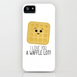 I Love You A Waffle Lot! iPhone Case
