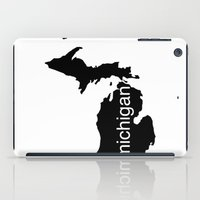 michigan iPad Cases featuring Michigan by Isabel Moreno-Garcia