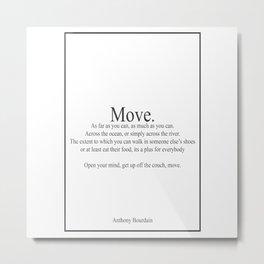Anthony Bourdain Movew 431 Watercolor Map Yoga Quo Metal Print
