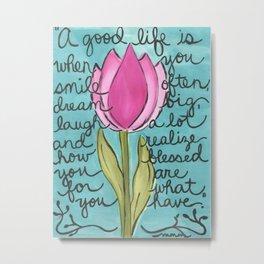 A good life is... 8x10 Art Print  Metal Print