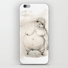 Come to daddy iPhone Skin