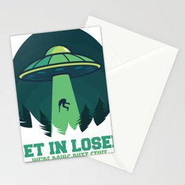 Get In Loser We'Re Doing Butt Stuff Gift Alien UFO design Stationery Cards
