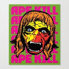 Ape Shall Kill Ape Canvas Print