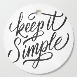 Keep it simple Cutting Board