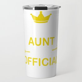 Proud Aunt of an Official Teenager, 13th B-Day Party print Travel Mug