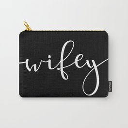 Wifey Carry-All Pouch