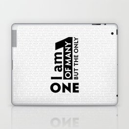 I am One of many but the Only One (White) Laptop & iPad Skin