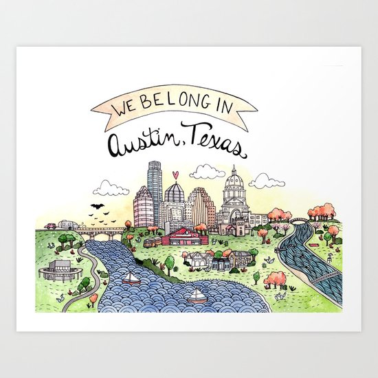 We Belong in Austin Art Print