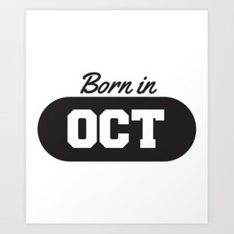 Born in October Art Print