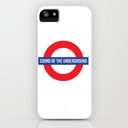 sound of the underground iPhone Case