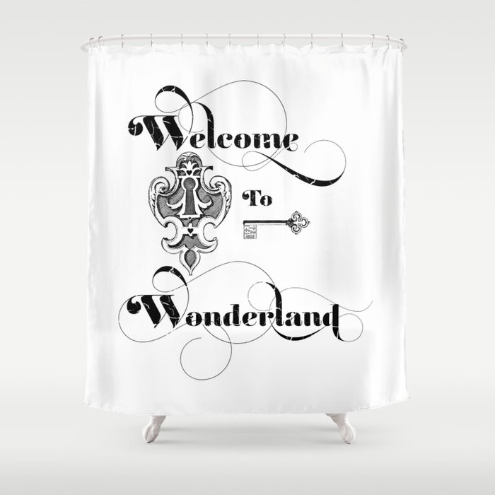 Alice In Wonderland Welcome To Shower Curtain