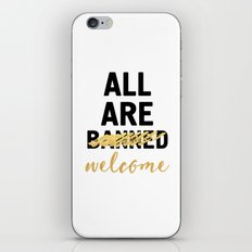ALL ARE WELCOME - NOT BANNED iPhone & iPod Skin