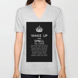 Wake up and smell breakfast Unisex V-Neck