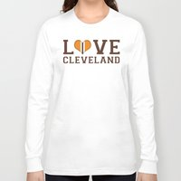 cleveland Long Sleeve T-shirts featuring LUV Cleveland by C. Wie Design