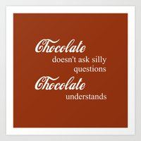 chocolate Art Prints featuring Chocolate by DuniStudioDesign