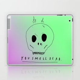 YOU SMELL BAD Laptop & iPad Skin