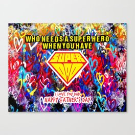 Super Dad Super Hero! Colourful heart splash design, I love you dad, Gift for him, Daddy Happy Father's Day Canvas Print