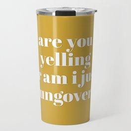 Hungover Travel Mug