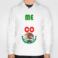 mexico Hoodies featuring Mexico  by RDsix3