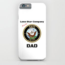 Lone Star Company Dad iPhone Case