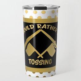 I'd Rather Be Tossing-Color Guard Design Travel Mug
