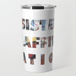 INSISTENT GRAFFITTICATION trans Travel Mug