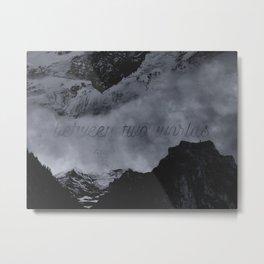 Between Two Worlds Pt. 2 Metal Print