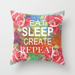 Eat Sleep Create Repeat Mixed Media Collage Throw Pillow