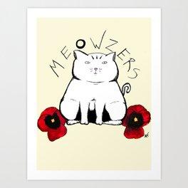 Meowzers Art Print