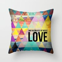 "pocketfuel Throw Pillows featuring 1 Corinthians 13:13 ""And the greatest of these is Love"" by Pocket Fuel"