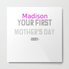 Madison your first Mother's Day Metal Print