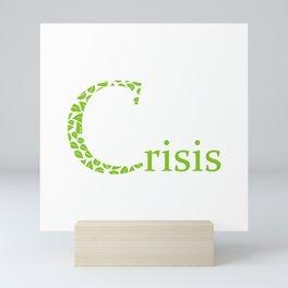 Environmental crisis Mini Art Print