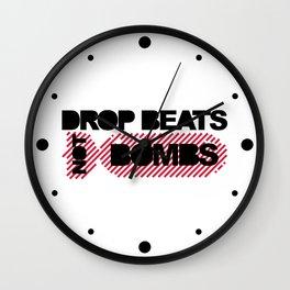 Drop Beats Not Bombs EDM Quote Wall Clock
