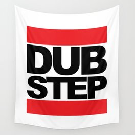 Dubstep Rave Quote Wall Tapestry