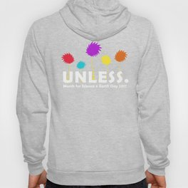unless,March for Science Hoody
