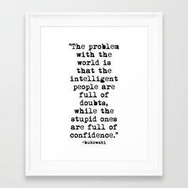 Charles Bukowski Typewriter Quote Confidence Framed Art Print