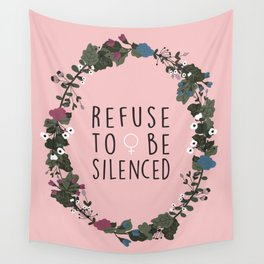 Refuse to be Silenced Wall Tapestry
