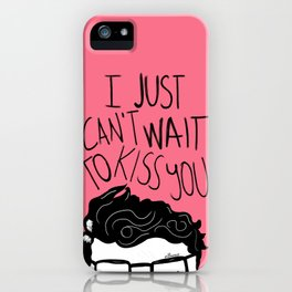 I just can't wait to kiss you ♥ iPhone Case
