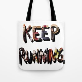 Killjoys, Keep Running Tote Bag