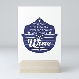 Cute & lovely Admirer Tee Design Winophile Mini Art Print