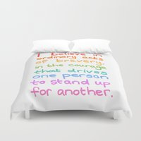 divergent Duvet Covers featuring Ordinary Acts of Bravery - Divergent Quote by Tangerine-Tane