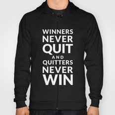Winners Never Quit - Vince Lombardi quote Hoody