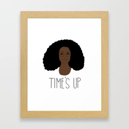 Oprah - Time's Up Framed Art Print