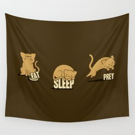 Eat Sleep Prey (Cats) Wall Tapestry