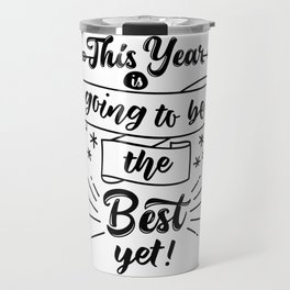 this year going to be the best Travel Mug