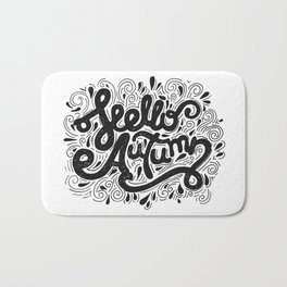Hello Autumn handwritten lettering (black and white) Bath Mat