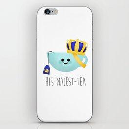 His Majest-tea iPhone Skin